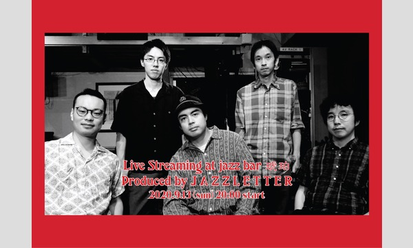 【LIVE STREAMING】at Jazz Bar 琥珀 Produced by JAZZLETTER イベント画像1
