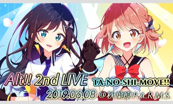"Alt!! 2nd LIVE ""TA-NO-SHI-MOVE!!"" イベント画像1"