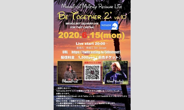 Masaki-chi Monthly Live【Be Together2'】For TwitCasting イベント画像1