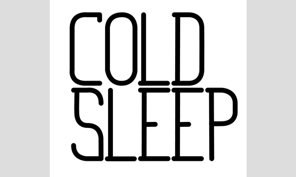 【Online Tea Party】リモートシャトー②(COLD SLEEP、仔馬洋品店) イベント画像2