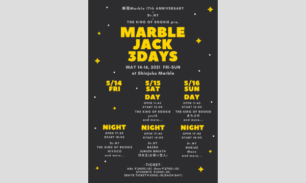 Dr.NY×THE KING OF ROOKIE pre.「MARBLE JACK 3DAYS」通し券