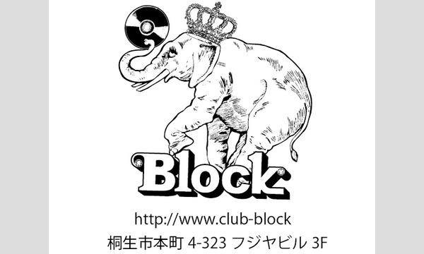 Block.15th Anniversary .#3. City Boys.一十三十一 CLUBSET イベント画像3