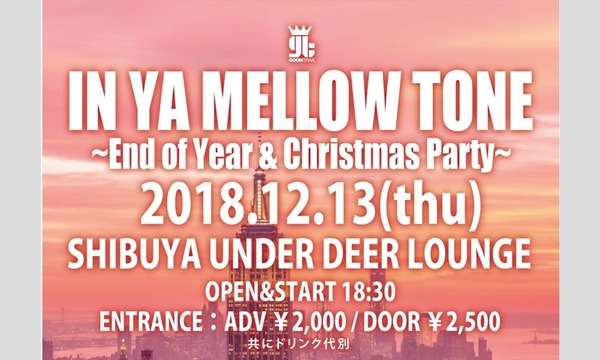 『IN YA MELLOW TONE』End of Year / Christmas Party イベント画像1