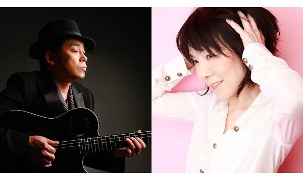 大澤誉志幸/山下久美子 ☆  Doubled Special Live / 2 in 1 at マウントレーニア ☆ in東京イベント