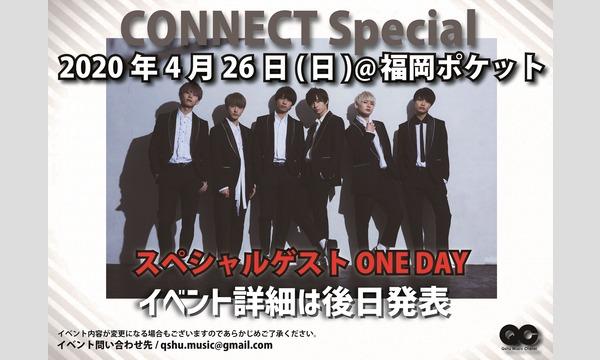 4月26日開催 CONNECT Special-SPゲストONE DAY-チャンネル会員 イベント画像1