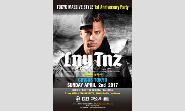 -LNY TNZ-  TOKYO MASSIVE STYLE 1st Anniversary Party in東京イベント