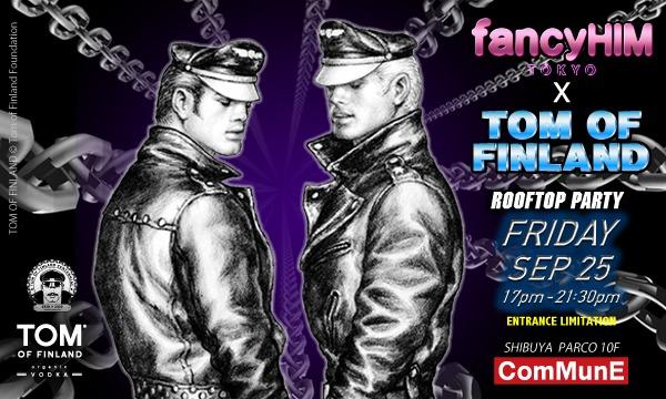 fancyHIM X TOM OF FINLAND イベント画像1