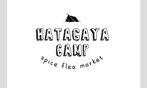 7/12(sun) HATAGAYA CAMP - spice flea market - イベント画像1