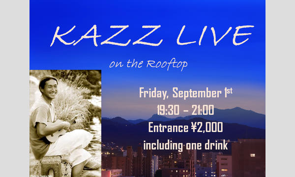 KAZZ LIVE on the Rooftop in北海道イベント