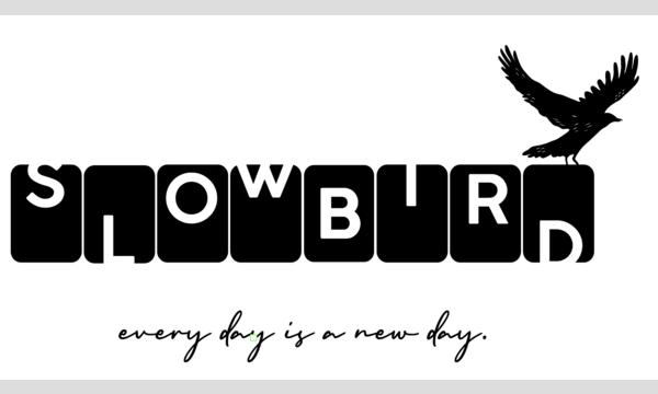 "slowbird pre.""あの日、ぼくは旅に出た"" 第二夜 イベント画像1"