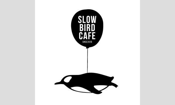 """slowbird pre.""""あの日、ぼくは旅に出た"""" イベント画像1"""